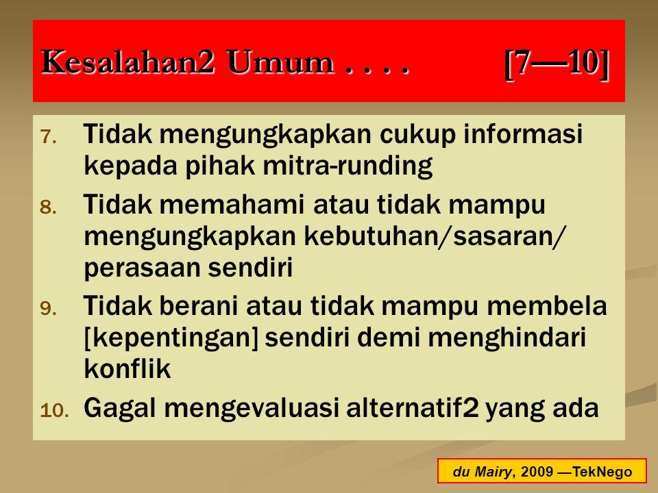 Kesalahan2 Umum . . . . [7—10] Tidak mengungkapkan cukup informasi kepada pihak mitra-runding.